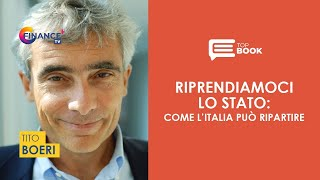Riprendiamoci lo Stato: come l'Italia può ripartire