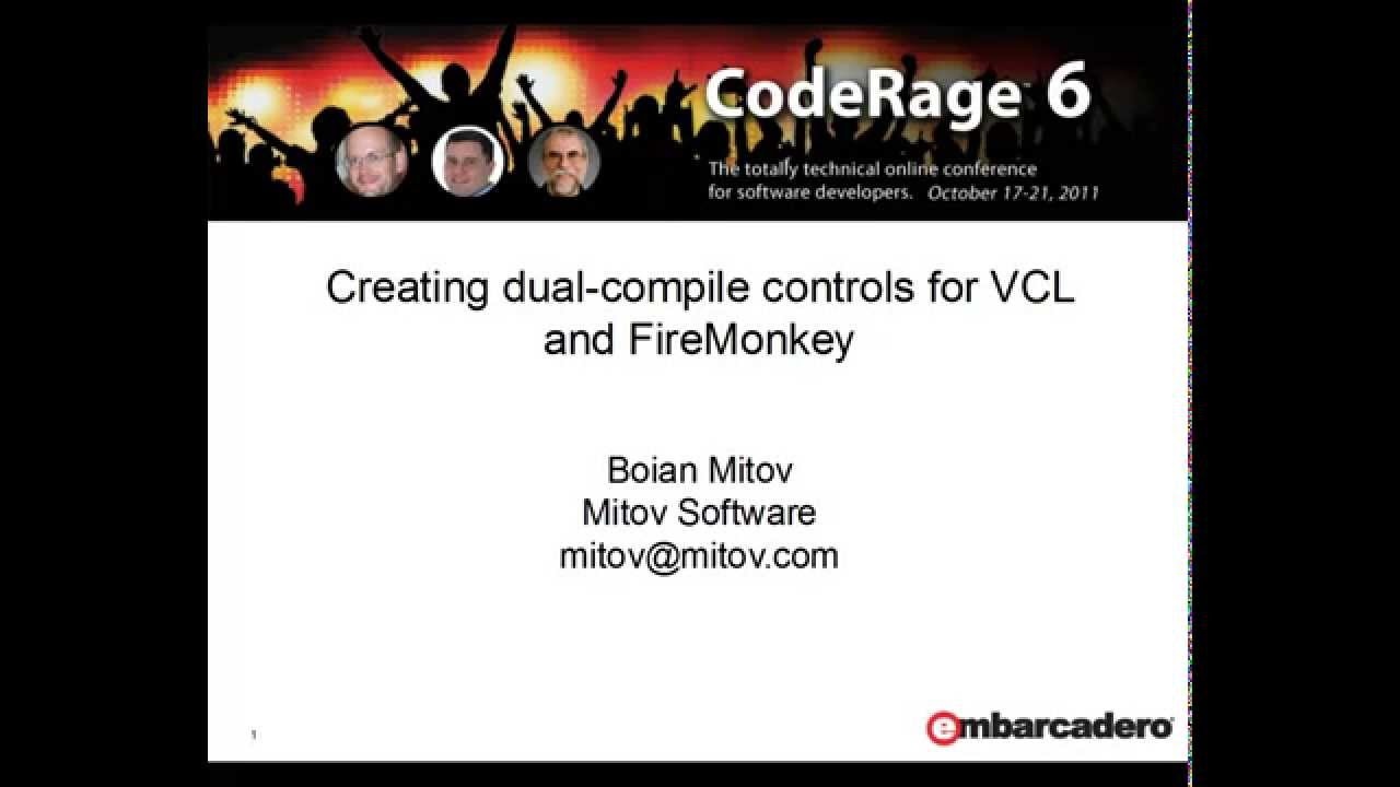 Creating dual compile VCL and FireMonkey Delphi components (CodeRage 6)