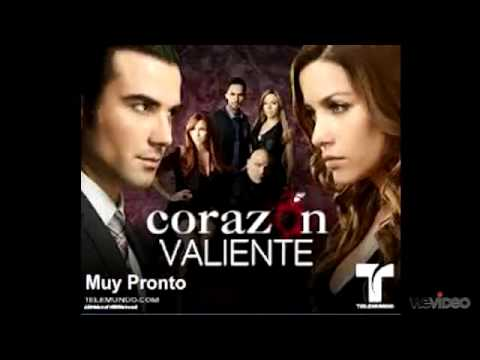 corazon valiente telenovela cancion original