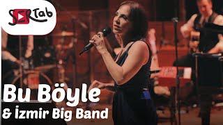 Sertab Erener & İzmir Big Band - Bu Böyle