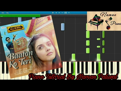 Baaton Ko Teri All Is Well Piano(TUTORIAL+MIDI+MUSIC SHEET)