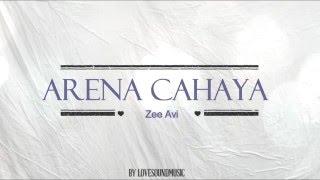 Zee avi - Arena cahaya OST OLABOLA ( lirik lagu )