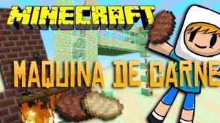 Minecraft : Maquina de Carne Assada !! - Download :D