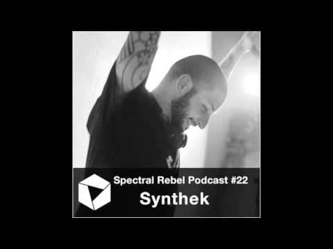 Spectral Rebel Podcast #22 Synthek