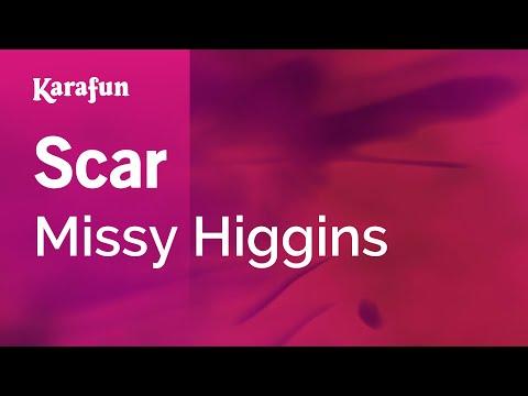 Karaoke Scar  Missy Higgins *
