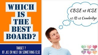 CBSE vs CISCE (ICSE) vs IB vs CAMBRIDGE || Educational boards in India || Which is better