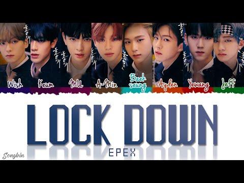 Download EPEX - LOCK DOWN Lyrics (Color Coded Lyrics Eng/Rom/Han/가사)