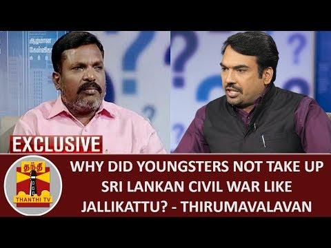 KEB CUTS | Why did youngsters not take up Sri Lankan Civil War like Jallikattu? - Thirumavalavan