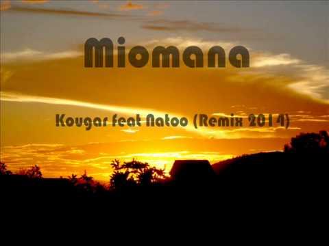 Miomana Kougar VS Natoo Remix 2014
