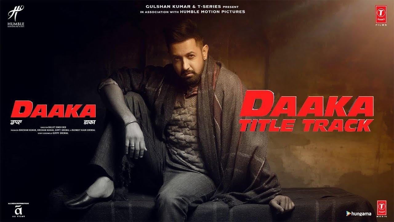 Daaka (Title Song) | Gippy Grewal, Zareen Khan | Himmat Sandhu  | Jay K