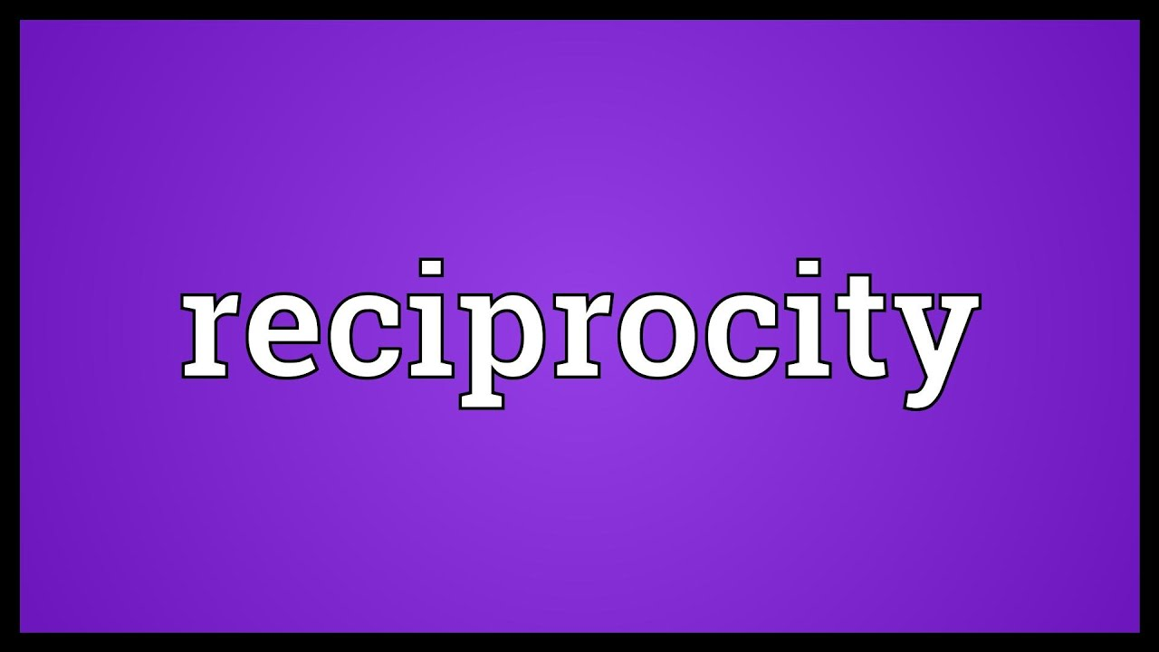 meaning of reciprocity