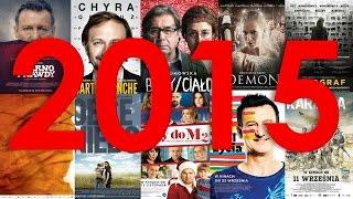 TOP 10- Najlepsze polskie filmy 2015 roku