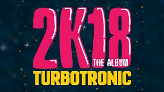 Turbotronic 2k18 Album