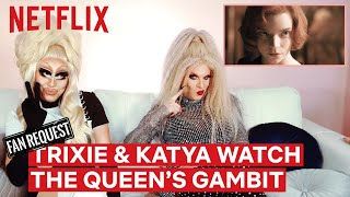 Drag Queens Trixie Mattel  Katya React to The Queens Gambit  I Like to Watch  Netflix
