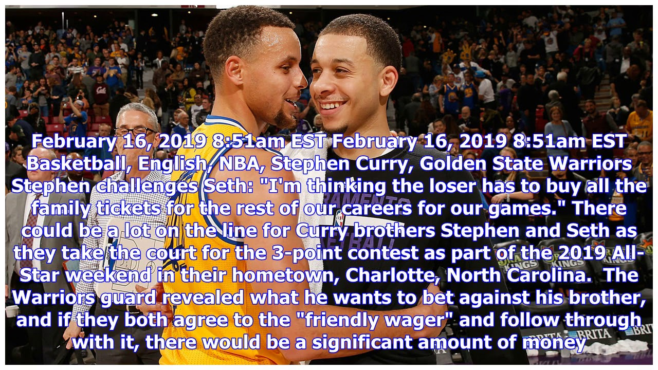 NBA All-Star weekend: Stephen Curry reveals bet with brother in 3-point contest