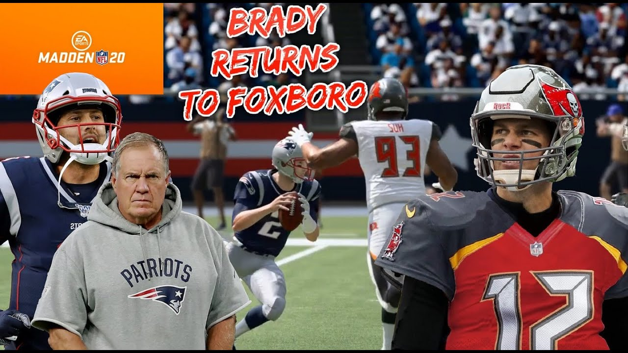 Madden 20 Tom Brady And The Bucs Vs Brian Hoyer And The Patriots Brady Returns To Foxboro Youtube