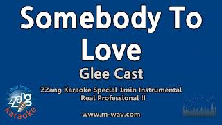 Glee Cast Somebody To Love 1 Minute Instrumental ZZang