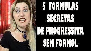 5 FORMULAS SECRETAS de PROGRESSIVAS sem FORMOL para um ALISAMENTO NATURAL DO CABELO