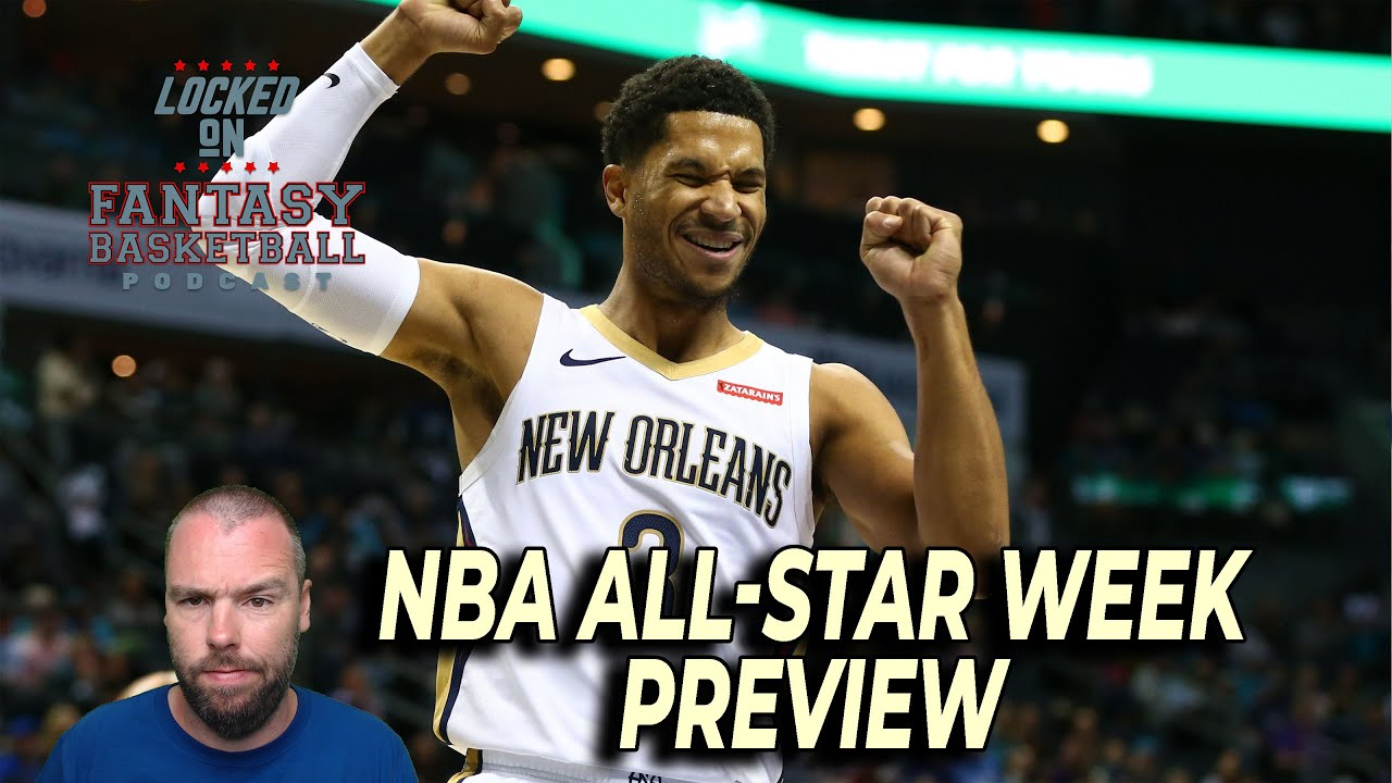 NBA Fantasy Basketball Week 11 & All-Star Break Preview - Streaming, Weekly Sits/Starts, Waiver Wire