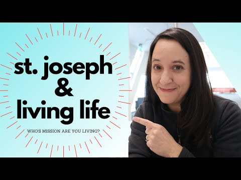 Marriage Monday St. Joseph | Your life's mission