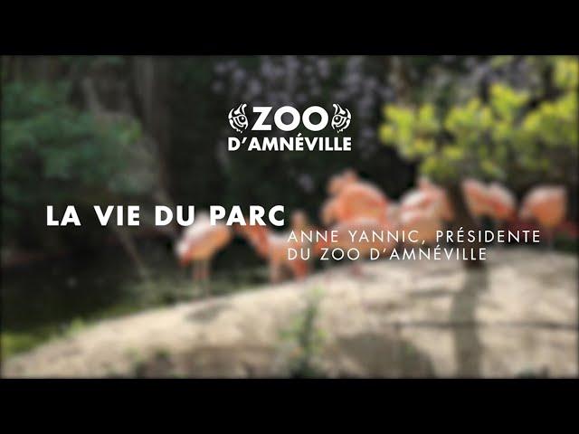 Vie du parc | Présentation de Anne Yannic