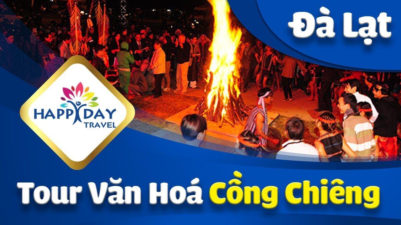 Tour văn hóa cồng chiêng Đà Lạt – Happy Day Travel