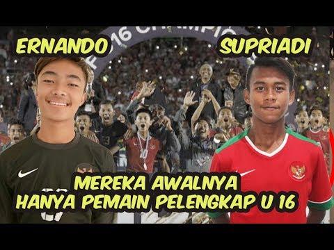 Ernando dan Supriadi Awalnya Cuma Berstatus Tambahan di Timnas U 16 Indonesia