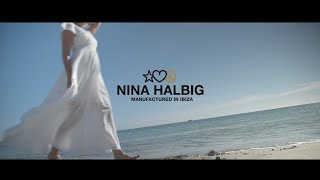NINA HALBIG manufactured in IBIZA