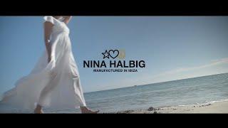 NINA HALBIG manufactured in IBIZA