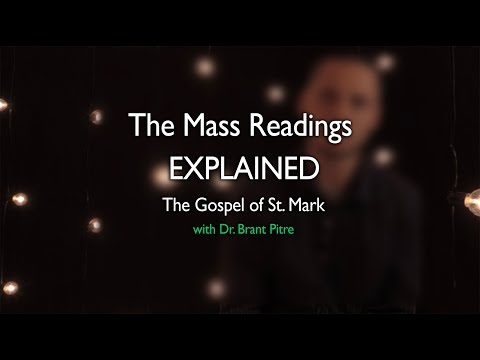The Mass Readings Explained, Year B