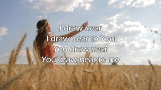 Draw Near - Kristian Stanfill,  Passion 2015 (Worship Song with Lyrics)