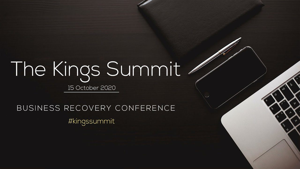 The Kings Summit - Business Recovery Conference 2020
