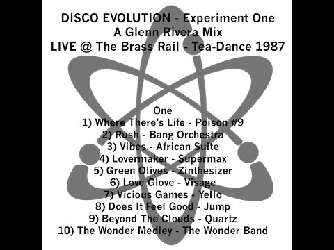 DISCO EVOLUTION - Experiment One - A Glenn Rivera Mix - 1987