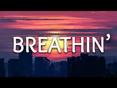 Ariana Grande ‒ Breathin' (Lyrics)