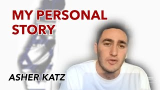 Asher Katz, Former IDF Soldier: My Personal Story