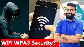 WiFi Security WPA3 - Safer WiFi Networks? Online Privacy?
