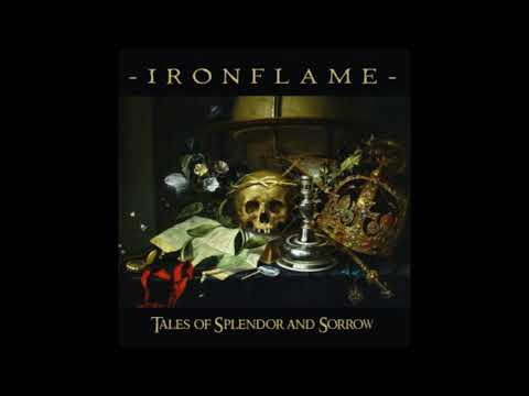Ironflame - Tales of Splendor and Sorrow (2018) Mp3