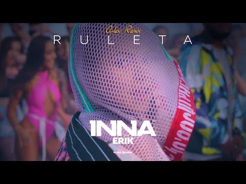 INNA - Ruleta (feat. Erik) | A-lex Remix
