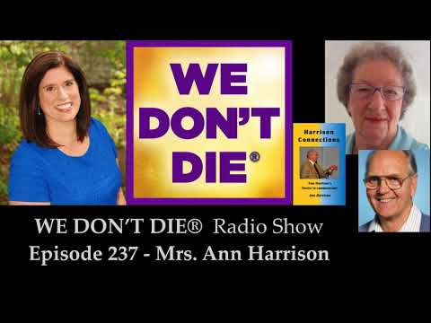 Episode 237 Ann Harrison - The Mediumship of Minnie Harrison and Harrison Connections