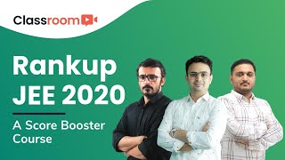 RankUp JEE 2020: A Score Booster Crash Course