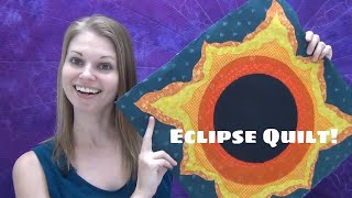 Easy Eclipse Quilt Pattern and Cutaway Applique Tutorial with Leah Day