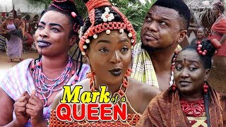 New Movie Alert quotMARK OF A QUEENquot Season 1amp2 - Chioma Chukwuka 2019 Latest Nollywood Epic Movie