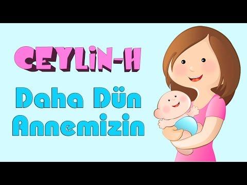 Ceylin - H | Daha Dün Annemizin Kollarında Yaşarken Şarkısı (HD)