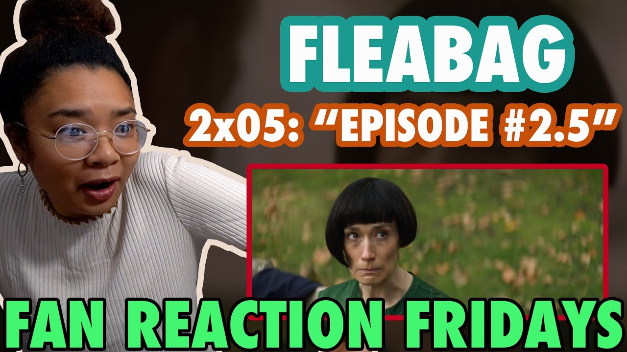 "Download FLEABAG Season 2 Episode 5: ""Episode #2.5"" Reaction & Review   Fan Reaction Friday"
