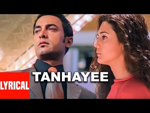 Tanhayee Full Song Lyrical Video | Dil Chahta Hai | Amir Khan | Sonu Nigam