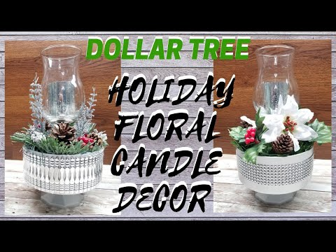 DIY DOLLAR TREE HOLIDAY FLORAL CANDLE CENTERPIECE || EASY! USE YEAR ROUND!