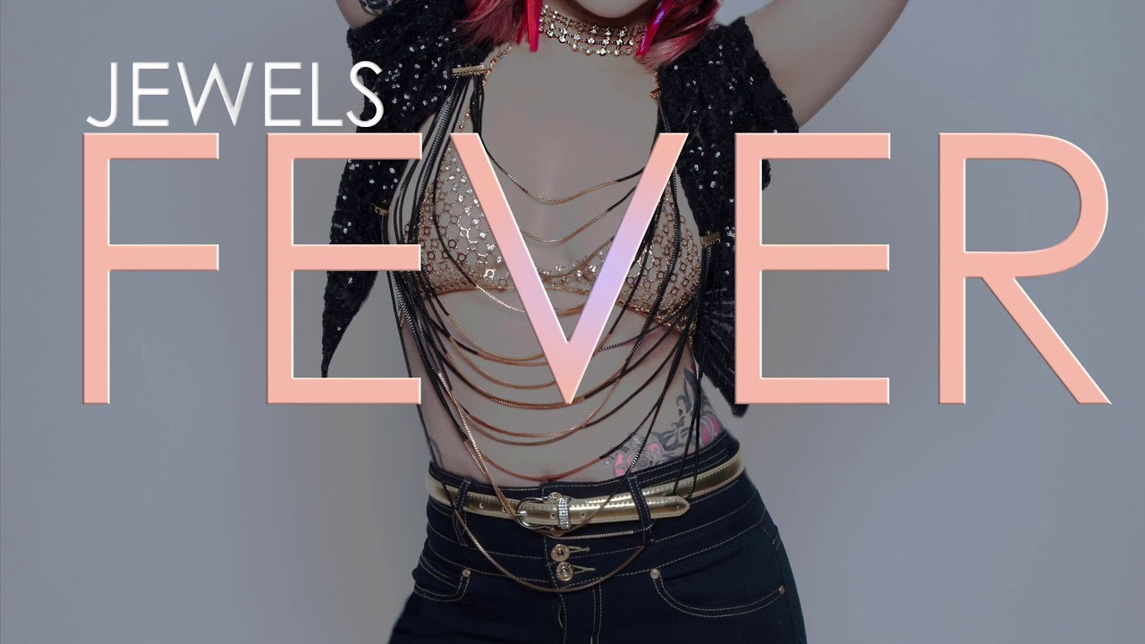 Jewels - Fever