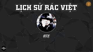 [2013] Lịch Sử Rác Việt – Acy (Dizz Phong Lê, Andree, Wowy, Karik,...)