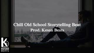 Chill Old School Storytelling Hip Hop Beat