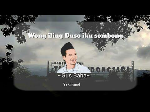 Gus Baha - Wong Iling Duso Iku Sombong